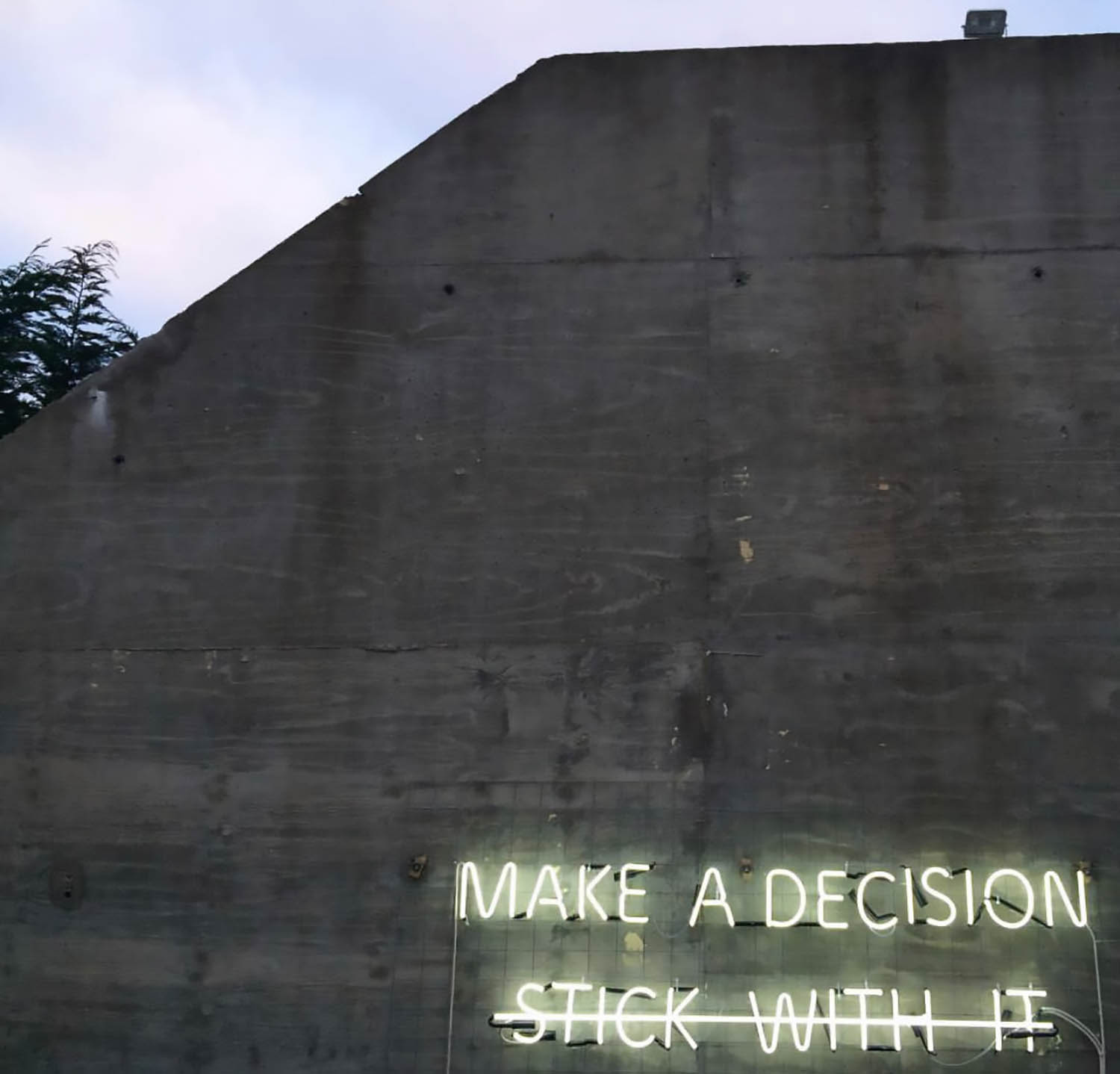 Make a Decision Stick With It